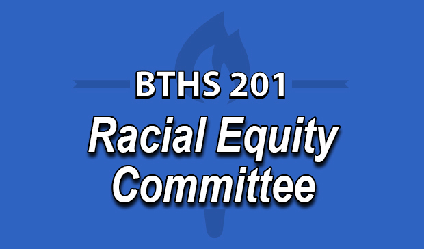 BTHS 201 Racial Equity Committee